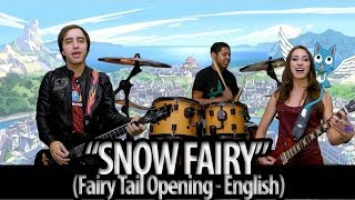 "Fairy Tail Opening 1 - ""Snow Fairy"" (English Dub)"