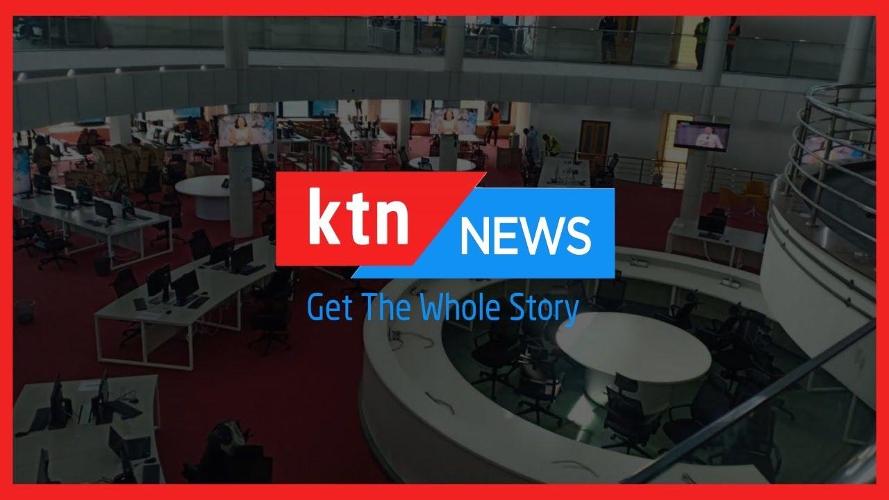 Download KTN News Livestream - Nairobi, Kenya