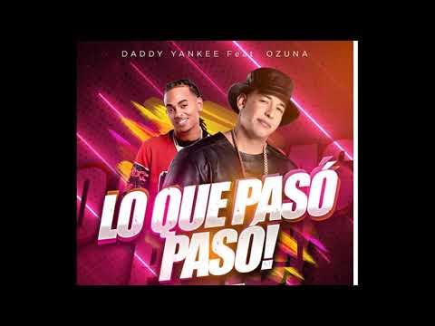 Daddy Yankee ✘ Ozuna – Lo que Pasó Pasó 2019 (Oficial Remix)