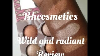 bh cosmetics wild and radiance highlighter kit review