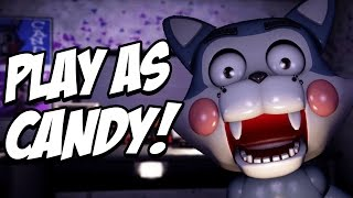 Five Nights at Candys Simulator Part 1 PLAY AS CANDY AND ALL ANIMATRONICS