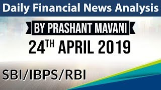 24 April 2019 Daily Financial News Analysis for SBI IBPS RBI Bank PO and Clerk