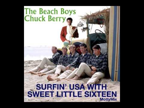 The Beach Boys & Chuck Berry - Surfin' USA With Sweet Little Sixteen (MottyMix)
