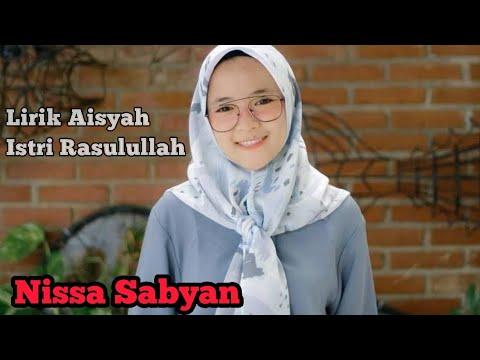 Lirik Aisyah Istri Rasulullah - Nissa Sabyan