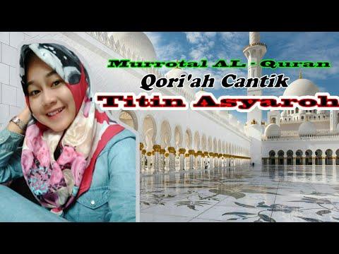 Murottal Al Quran Qori Ah Cantik Menyejuk Kan Hati