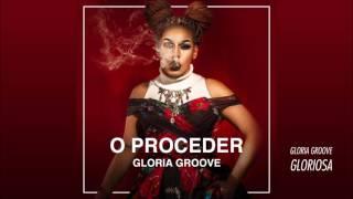 Gloria Groove - Gloriosa