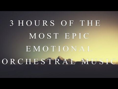 3-hours-of-the-most-emotional-epic-orchestral-music