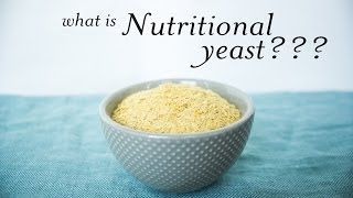 Nutritional Yeast 101