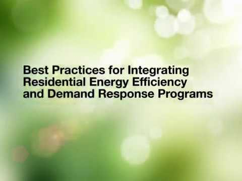 Best Practices for Integrating Residential Demand Response and Energy Efficiency Programs