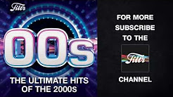 00's - Ultimate Hits of the Noughties - YouTube