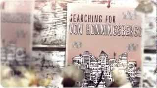 Searching for Von Honningsbergs book trailer