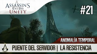 Assassin's Creed Unity | Guía en Español Walkthrough | Anomalía Temporal | La resistencia |2| 100%