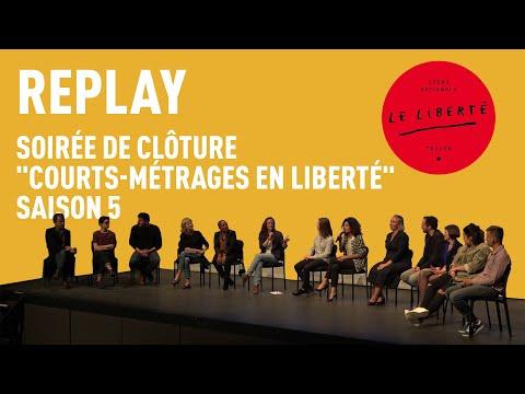 Soirée de clôture 'Courts-métrages en Liberté'-  Saison 5