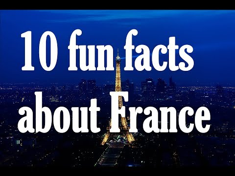 10 Fun Facts About FRANCE I Interesting Facts For Kids And Adults