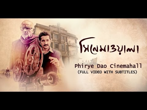 Phiriye Dao Cinemahall (With Subtitles) | Arijit Singh | Kaushik Ganguly | Parambrata | Sohini