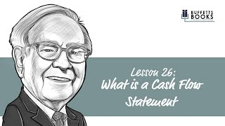 26. What is a Cash Flow Statement