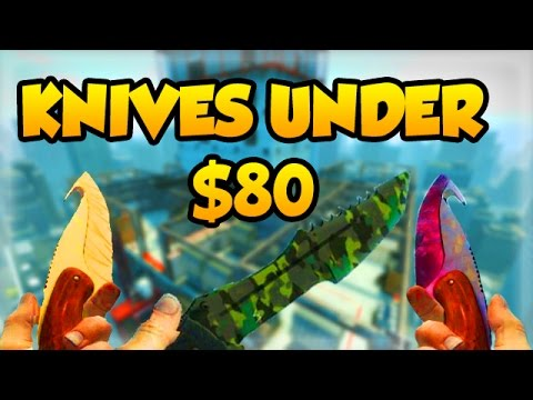 CSGO - Top 10 Knives for Under $80! Best Cheap Budget Knives!