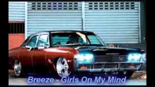 Watch Breeze Girls On My Mind video
