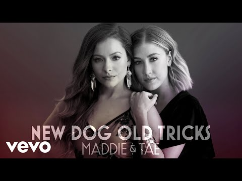 Maddie & Tae - New Dog Old Tricks (Audio)