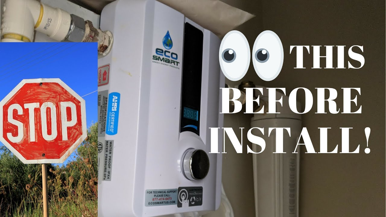 Ecosmart Tankless Water Heater Install The Right Way Eco