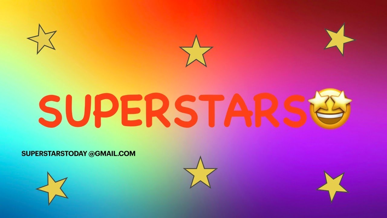 superstar that is what you are