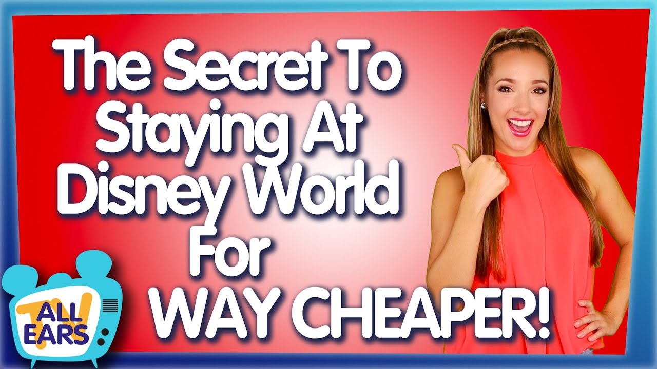 The Secret to Staying at Disney World for WAY Cheaper!
