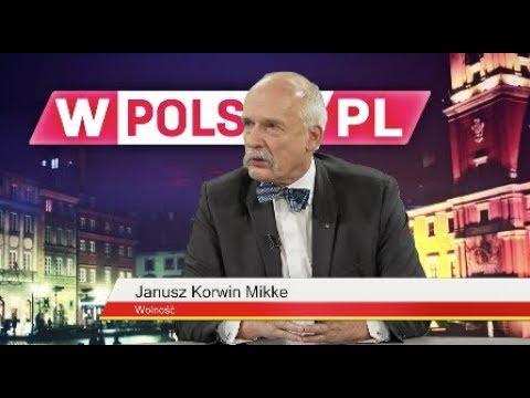 Wieczór wPolsce.pl: Piotr Barełkowski rozmawiał z Januszem Korwin- Mikke