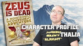 Zeus Is Dead Character Profile: Thalia