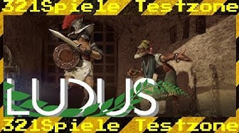 Ludus - Angespielt Testzone - Gameplay Deutsch