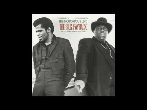 The Notorious J.B.'s - The B.I.G. Payback (Full Album) [HD]