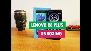 Lenovo K8 Plus Unboxing 4GB RAM Hands on Camera and Software Features