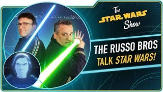 The Russo Brothers Love Star Wars 3,000