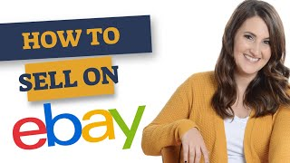How to sell on eBay - Step by Step Instructions, perfect for beginners!
