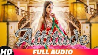 Attitude (Full Audio)   Ruby Khurana   Latest Punjabi Songs 2018   Speed Records