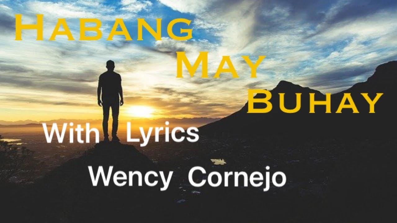 Download Habang May Buhay   With Lyrics   Wency Cornejo