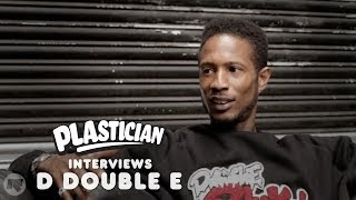 Plastician Interviews: D Double E