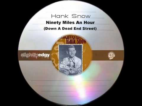 Hank Snow - Ninety Miles An Hour