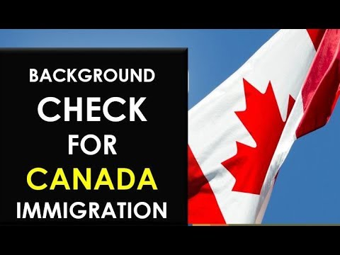 Background Check For Canada Immigration