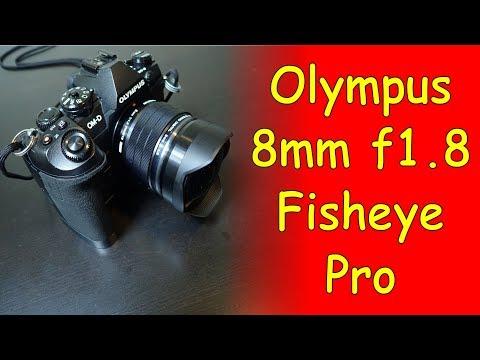Olympus 8mm F1.8 Fisheye Pro Lens Rocks! Ep.172