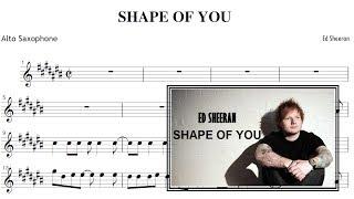 Shape Of You - Ed Sheeran (Sheet music Alto Saxophone)