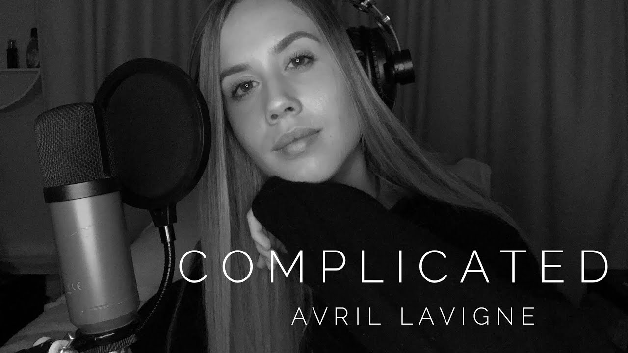 Complicated (Avril Lavigne) cover - YouTube