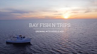 Google AdWords Case Study NZ - Bay Fish N Trips