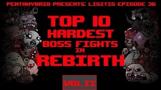 Top 10 Hardest Boss Fights in Rebirth [2:06]