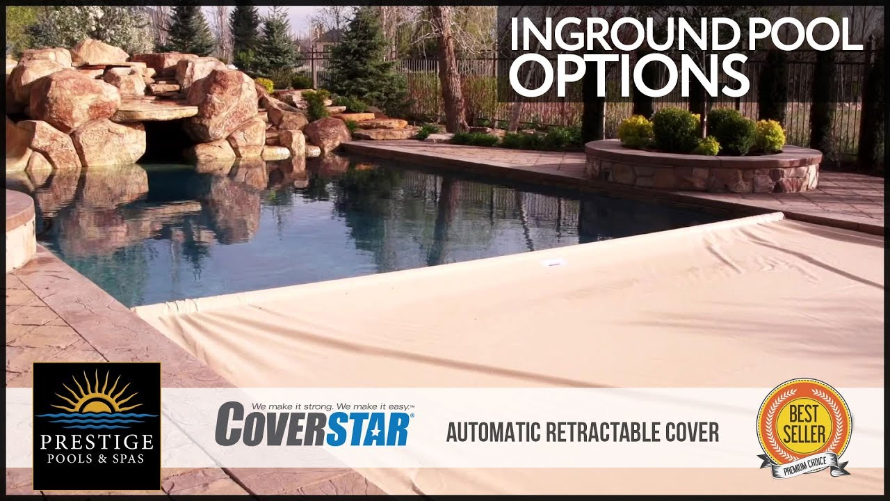 Coverstar Automatic Retractable Pool Covers Prestige Pools Spas
