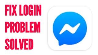 How to Fix Facebook Messenger Login Problem Solved