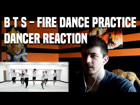 BTS - FIRE Dance Practice Dancer Reaction