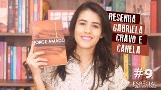 Gabriela, Cravo e Canela - Jorge Amado | Especial 1 ano de canal #7