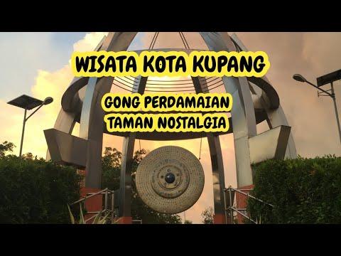 Wisata Kupang Gong Perdamaian Taman Nostalgia Kupang Youtube