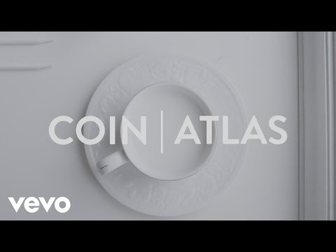 COIN - Atlas (Lyric Video)