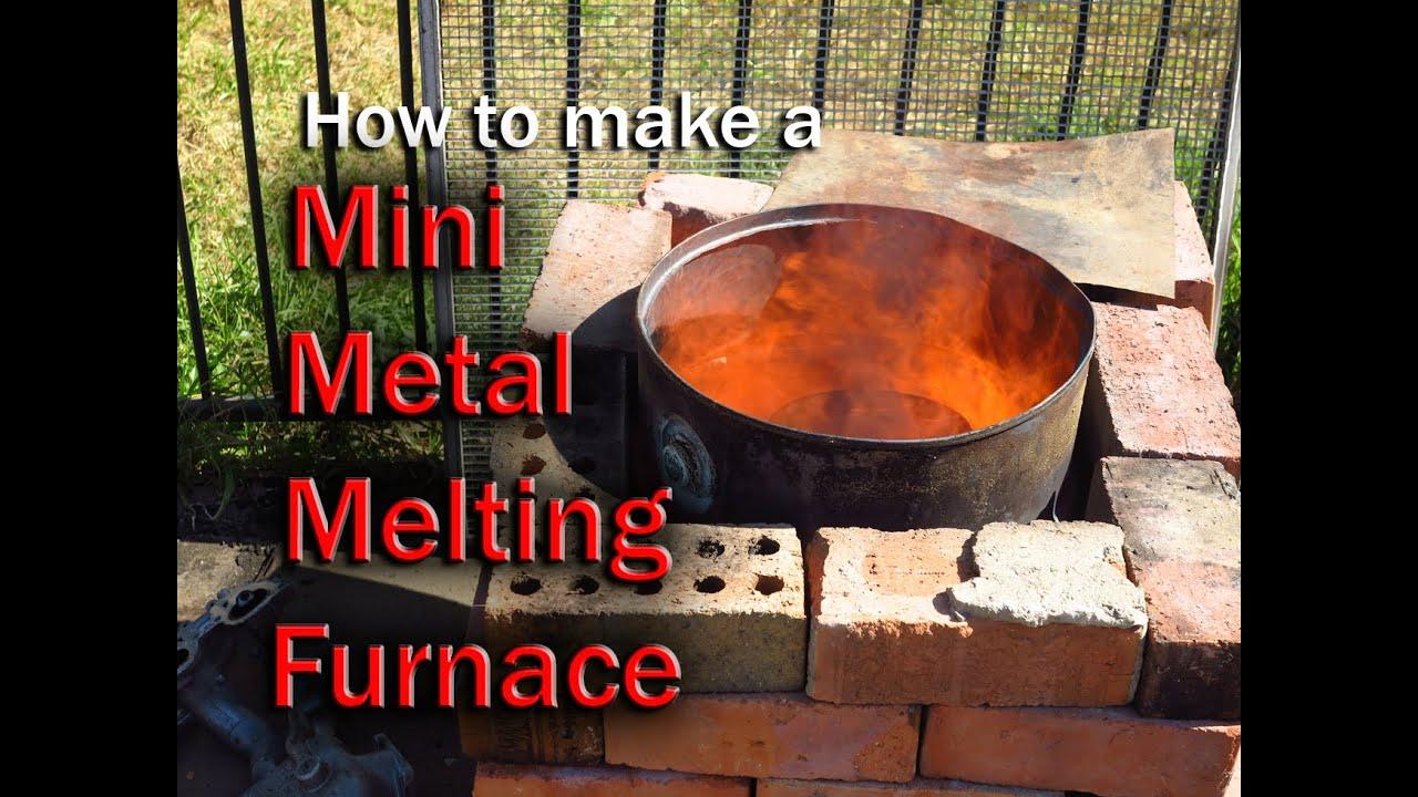 How to make a Mini metal Melting Furnace - YouTube